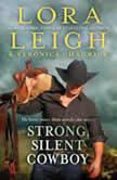 Strong, Silent Cowboy A Moving Violations Novel, Lora Leigh