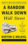 Random Walk Down Wall Street A Time-Tested Strategy for Successful Investing (Eleventh Edition), Burton G. Malkiel