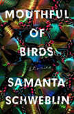 Mouthful of Birds Stories, Samanta Schweblin