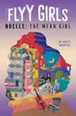 Noelle: The Mean Girl #3, Ashley Woodfolk