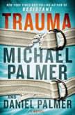 Trauma, Daniel Palmer
