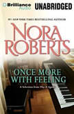 Once More with Feeling A Selection from Play It Again, Nora Roberts
