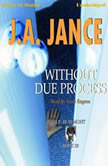 Without Due Process, J.A. Jance