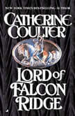 Lord of Falcon Ridge, Catherine Coulter