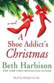 A Shoe Addict's Christmas, Beth Harbison