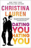 Dating You / Hating You, Christina Lauren