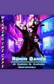 Ronin Games, Marion G. Harmon