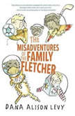 The Misadventures of the Family Fletcher, Dana Alison Levy