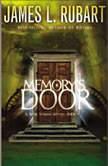 Memory's Door, James L. Rubart