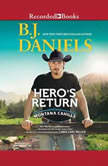 Hero's Return, B.J. Daniels