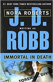 Immortal in Death, J. D. Robb