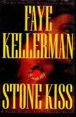 Stone Kiss, Faye Kellerman