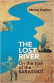 The Lost River, Michel Danino