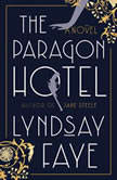 The Paragon Hotel, Lyndsay Faye