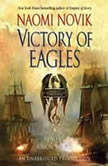 Victory of Eagles, Naomi Novik