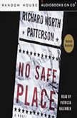 No Safe Place, Richard North Patterson