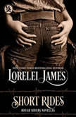 Short Rides, Lorelei James