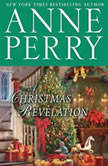 A Christmas Revelation, Anne Perry