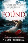 Found, P. C. Cast