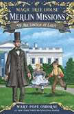Magic Tree House #47: Abe Lincoln at Last!, Mary Pope Osborne