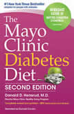 The Mayo Clinic Diabetes Diet, 2nd Edition, Donald Hensrud