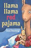 Llama Llama Red Pajama, Anna Dewdney