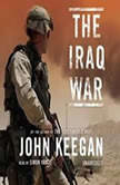 The Iraq War, John Keegan