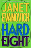 Hard Eight A Stephanie Plum Novel, Janet Evanovich