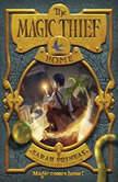 The Magic Thief: Home, Sarah Prineas