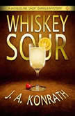 Whiskey Sour, J. A. Konrath