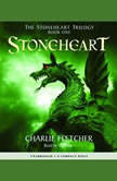 The Stoneheart Trilogy Book One: Stoneheart, Charlie Fletcher