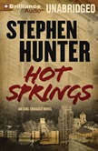 Hot Springs, Stephen Hunter