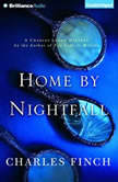 Home by Nightfall A Charles Lenox Mystery, Charles Finch