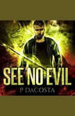 See No Evil, Pippa DaCosta