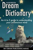 Dream Dictionary, My Ebook Publishing House