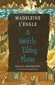 A Swiftly Tilting Planet, Madeleine L'Engle
