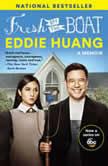 Fresh Off the Boat A Memoir, Eddie Huang