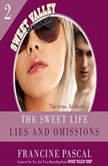 The Sweet Life #2 Lies and Omissions, Francine Pascal