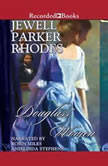 Douglass' Women, Jewell Parker Rhodes
