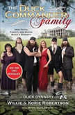 The Duck Commander Family How Faith, Family, and Ducks Built a Dynasty, Willie Robertson