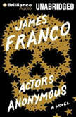 Actors Anonymous, James Franco