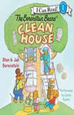 The Berenstain Bears Clean House, Jan Berenstain