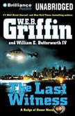 The Last Witness, W.E.B. Griffin