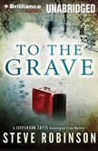 To The Grave, Steve Robinson