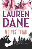 Wolves' Triad (Cascadia Wolves, #3), Lauren Dane