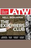 The Explorers Club, Nell Benjamin