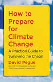 How to Prepare for Climate Change, David Pogue