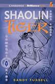 Samurai Kids #3: Shaolin Tiger, Sandy Fussell