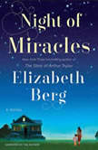 Night of Miracles, Elizabeth Berg