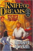 Knife of Dreams, Robert Jordan
